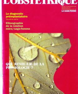 Dossier Obstétrique N°325, Mars 2004.