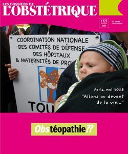 DOSSIER OBSTETRIQUE Nr373-JUIL 2008 IL ÉTAIT UNE FOIS LE BASSIN EN OSTEOPATHIE OBSTÉTRICALE